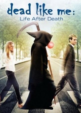Мёртвые как я: Жизнь после смерти / Dead Like Me: Life After Death (2009) DVDRip