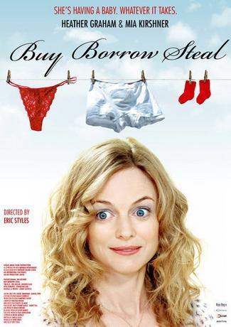 Купи, одолжи, укради / Miss Conception (2008) DVDRip