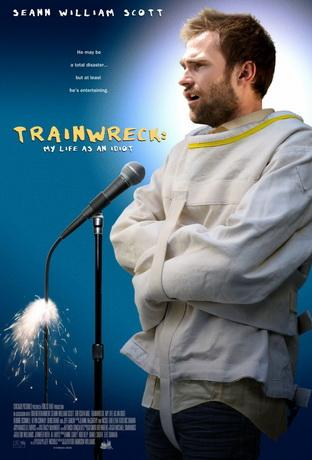 Жизнь как катастрофа / Trainwreck: My Life as an Idoit (2007) DVDRip